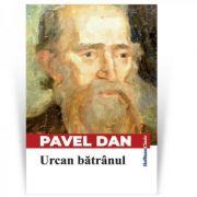 Urcan batranul - Pavel Dan