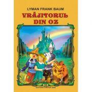 Vrajitorul din Oz - Lyman Frank Baum