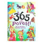 365 de povesti de la bunici pentru nepoti