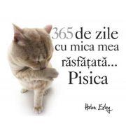 365 de zile cu mica mea rasfatata... Pisica (calendar) - Yoneo Marita