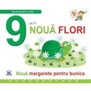 9 de la noua flori. Necartonata - Greta Cencetti