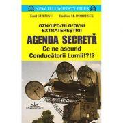 Agenda secreta. Ce ne ascund conducatorii lumii - Emil Strainu, Emilian M. Dobrescu
