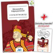 Alexandru Lapusneanul - Costache Negruzzi (contine Lecturam si exersam)