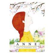 Anne. Casa cu frontoane verzi vol. 1 - L. M. Montgomery