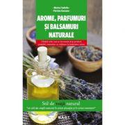 Arome, parfumuri si balsamuri naturale - Marina Tadiello
