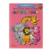 At the Zoo. English for kids - Silvia Ursache, Iulian Gramatki