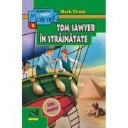 Aventurile lui Tom Sawyer in strainatate