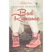 Bad Romance - Heather Demetrios