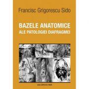 Bazele anatomice ale patologiei diafragmei (Francisc Grigorescu Sido)