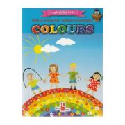 Colours. English for kids - Silvia Ursache, Iulian Gramatki