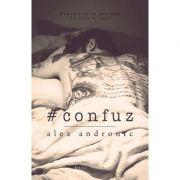 #confuz - Alex Andronic