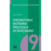 Continuturile instruirii - procesului de invatamant. Volumul 9 din Concepte fundamentale in pedagogie