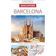 Descopera Barcelona - trasee ideale prin oras