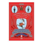 Evadarea din turn. Ordinul iepurilor regali din Londra, vol. 2 - Simon Sebag Montefiore, Santa Montefiore
