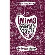 Inima mea si alte gauri negre - Jasmine Warga