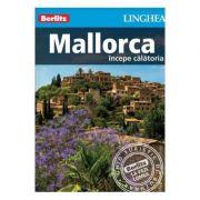 Mallorca. Incepe calatoria - Berlitz