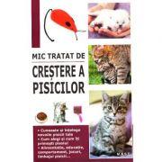 Mic tratat de crestere a pisicilor - Marie-Alice, Trochet-Desmaziers