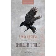 Neamul Corbilor volumul 3: Din negura timpului - Lavinia Calina