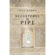 Negustorul de pipe - Paul Gabor