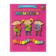 Numbers. English for kids - Silvia Ursache, Iulian Gramatki