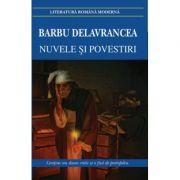 Nuvele si povestiri - Barbu Delavrancea