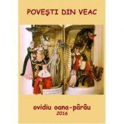 Povesti din veac - Ovidiu Oana-Parau