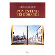 Povestind vei dobandi - Nicolae Suciu