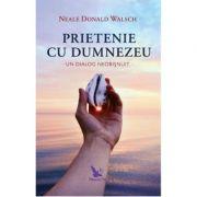 Prietenie cu Dumnezeu - Neale Donald Walsch