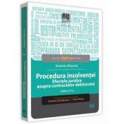 Procedura insolventei. Efectele juridice asupra contractelor debitorului Editia a 2-a