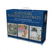 Scriitori romani ilustrati I. 10 capodopere ale literaturii romane pentru copii