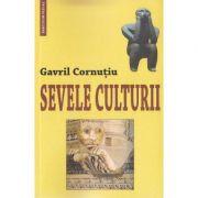 Sevele culturii - Gavril Cornutiu