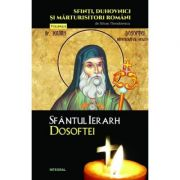 Sfantul Ierarh Dosoftei - Silvan Theodorescu