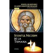 Sfantul Nicodim de la Tismana - Silvan Theodorescu