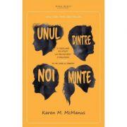 Unul dintre noi minte - Karen M. McManus