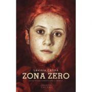 Zona zero - Lavinia Calina