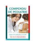 Compendiu de pediatrie. Editia a III-a adaugita si revizuita