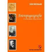 Antropogeografie. O abordare diacronica (Ion Nicolae)