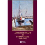 Artistii romani in strainatate (1830 – 1940)