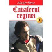 Cavalerul reginei. Volumul 1 (Alexandre Dumas)