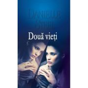 Doua vieti - Danielle Steel