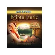 Calatorii. Egiptul Antic - Kent Weeks