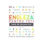 Engleza pentru toti. Ghid de gramatica - DK