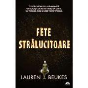 Fete stralucitoare - Lauren Beukes