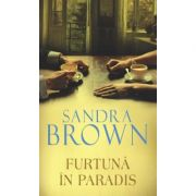 Furtuna in paradis - Sandra Brown