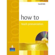 How to Teach Pronunciation Book and Audio CD - Gerald Kelly