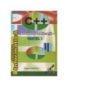 Limbajul C++. Teorie si aplicatii. Partea I