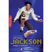 Michael Jackson. Magie si nebunie 1958-2009 - J. Randy Taraborrelli