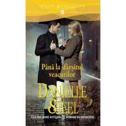 Pana la sfarsitul veacurilor - Danielle Steel