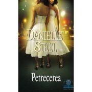 Petrecerea - Danielle Steel