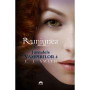 Reuniunea (Jurnalele Vampirilor, vol. 4) - editie de buzunar (L. J. Smith)